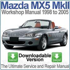 Mazda MX5 Miata Eunos MkII 1998-2005 Workshop, Service & Repair Manual DOWNLOAD