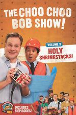 The Choo Choo Bob Show Volume 3: Holy Shrinkstacks!