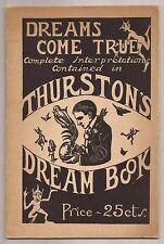 DREAMS COME TRUE - THURSTON'S DREAM BOOK Howard Thurston Pitch Book
