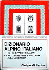 Emilio Bignami-Sormani e Carlo Scolari (a cura di), Dizionario Alpino Italian...