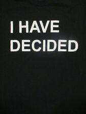 M black I HAVE DECIDED dryblend t-shirt by GILDAN