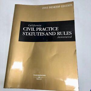 California Civil Practice Statutes and Rules 2003 Paperback