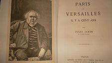 Paris et Versailles Il y a Cent Ans,1874 Janin