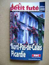 Guide touristique Le petit futé Nord Pas de Calais Picardie 2008 /J17