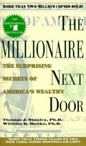 The Millionaire Next Door - Mass Market Paperback By Stanley, Thomas J. - GOOD