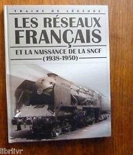Trains de légende Ed Atlas N°4  LES RESEAUX FRANCAIS ET LA NAISSANCE DE LA SNCF