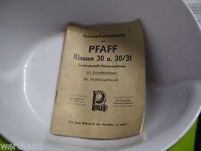 Zentralschliff-Nähmaschine Pfaff 31 30 Anleitung Bedienungsanleitung 26.11.1951
