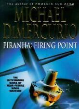 Piranha: Firing Point,Michael Dimercurio- 9780340674710