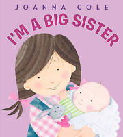 I'm a Big Sister by Joanna Cole (English) Hardcover Book Free Shipping!