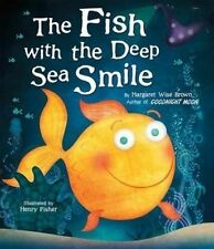 The Fish with the Deep Sea Smile by Brown, Margaret Wise -Hcover