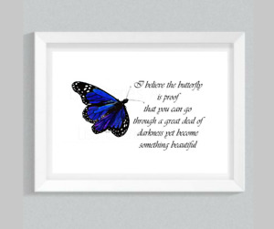 Butterfly Print, inspirational art, motivational quote, blue butterfly art