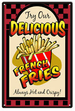 Delicious French Fries Hot and Crispy Food Sign