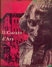 FOURREY René - Il Curato d'Ars