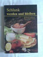 Schlank werden und bleiben, Reduktionskost leicht gemacht, Fachbuch 1989