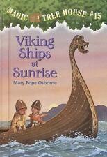 Magic Tree House: Viking Ships at Sunrise Bk. 15 by Mary Pope Osborne (1998,...