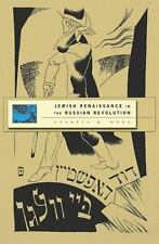 Jewish Renaissance in the Russian Revolution, Moss, Kenneth B., Good Book