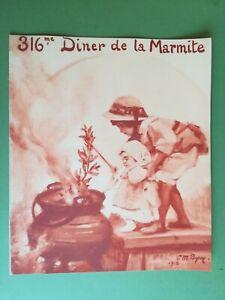 MENU - 316 e Diner de la Marmite - 16 Mai 1913 -