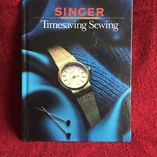 Timesaving Sewing - Sin By the Editors of Cy De Cosse Incorporated HC Free Ship