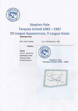 STEPHEN PYLE TORQUAY UNITED 1985-1987 ORIGINAL HAND SIGNED CUTTING/CARD