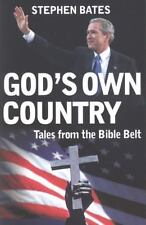 God's Own Country: Tales from the Bible Belt