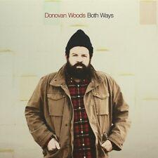 DONOVAN WOODS - BOTH WAYS   CD NEUF