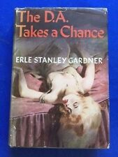 THE D.A. TAKES A CHANCE - FIRST EDITION BY ERLE STANLEY GARDNER