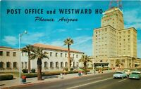 Chrome Postcard AZ I401 Phoenix Post Office and Westward Ho Hotel 1960s Cars