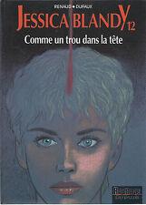 BD  Jessica Blandy - N°12 - Comme un trou dans la tête - E.O.1996 -TBE - Renaud