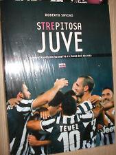 LIBRO BOOK STREPITOSA JUVE ROBERTO SAVINO FC JUVENTUS 32° SCUDETTO ANNO RECORD