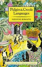 Pidgin and Creole Languages (Longman Linguistics Library), Suzanne Romaine, Good