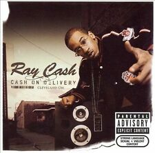 Cash on Delivery [PA] by Ray Cash (CD, Jun-2006, Sony Music) Free Ship #IC09