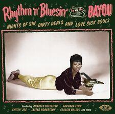 Rhythm N Bluesin By - Rhythm N Bluesin By The Bayou: Nights Of Sin Dirty [New CD