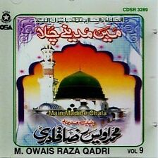 OWAIS RAZA QADRI - MAIN MADINE CHALA - VOL 9 - NEW NAAT CD - FREE UK POST