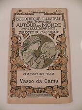 DES FOSSES VASCO DE GAMMA  BIBLIOTHEQUE ILLUSTREE DES VOYAGES AUTOUR DU MONDE