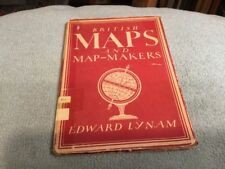 British Maps and Map-Makers Book (Edward Lynam - 1944)