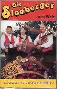 Die Stoaberger aus Weiz - Lasst's uns leben - MC Musikkassette, Morgenmuffel u.m