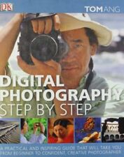 Digital Photography Step by Step,Tom Ang- 9781405348195