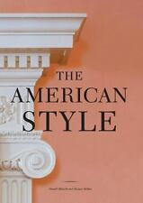 The American Style by Albrecht, Donald, Mellins, Thomas in Used - Very Good
