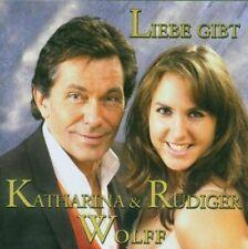 Katharina und Rüdiger Wolff Liebe gibt  [CD]
