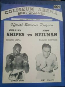 Vintage Official Oakland Coliseum Boxing Program: Charley Shipes Andy Heilman.