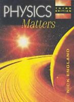 Physics Matters 3rd Edition (Complete GCSE... Series),Nick England