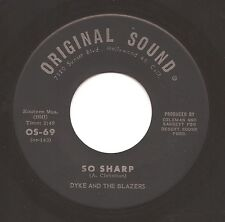 DYKE & THE BLAZERS  So Sharp / Don't Bug Me  Funk Soul 45 on Original Sound