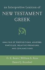 An Interpretive Lexicon of New Testament Greek : Analysis of Prepositions,...