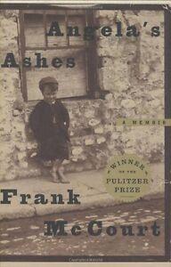 Angelas Ashes (The Frank McCourt Memoirs) by Frank McCourt