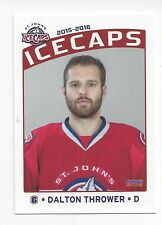 2015-16 St. John's IceCaps (AHL) Dalton Thrower (Allen Americans)