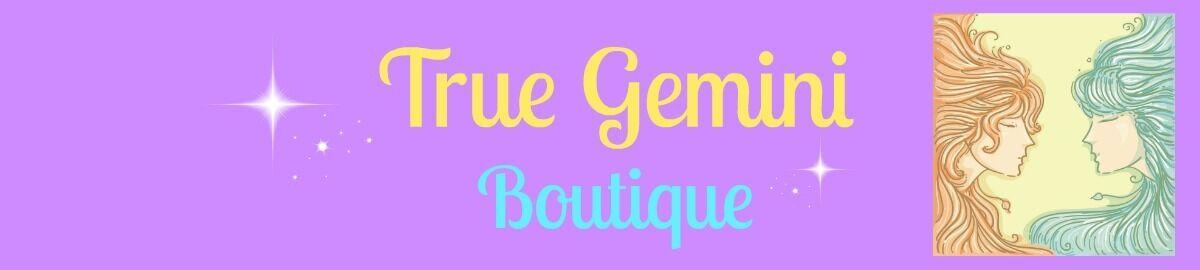 True Gemini Boutique