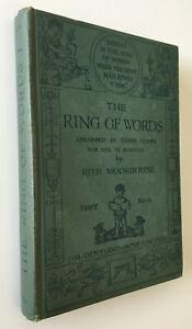 The Ring Of Words Volume 1 Reed Moorhouse First Book Vintage Hardback 1928