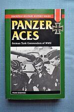 Panzer Aces; German Tank Commanders of WWII, By Franz Kurowski
