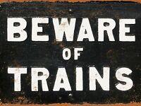 BEWARE TRAINS STATION PLATFORM STEAM ENGINE MODEL RAILWAY METAL WALL SIGN PLAQUE