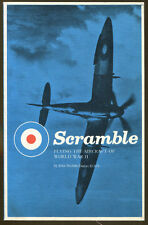 Scramble: Flying the Aircraft of World War II by John Nesbitt-Dufort-1st Print